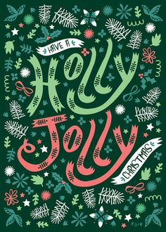 Have a Holly Jolly Christmas by Poppy & Red
