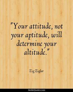 Attitude Quotes | http://noblequotes.com/