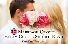 10 positive marriage quotes that every couple should read. So true... I love you...
