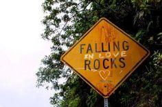 Falling in love rocks.