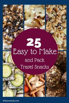 We've found 25 easy to make and pack travel snacks for when you're busy and on the go. Nothing boring here, only delicious!