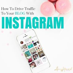 How To Drive Traffic To Your Blog with Instagram - AH Social