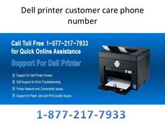 Dell printer tech support number. Dial (877)217-7933  Dell printer support is ever best why because we are giving a Toll Free number (877)217-7933.Because whenever you have problem in dell printer call at instant and resolve the problem.