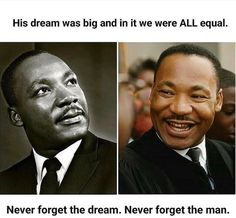 Martin Luther King, Never Forget, Equality, The Man, Surface, Success, Life, Social Equality, King Martin Luther