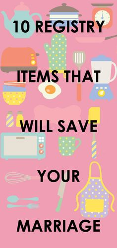 10 Registry Items That Will Save Your Marriage
