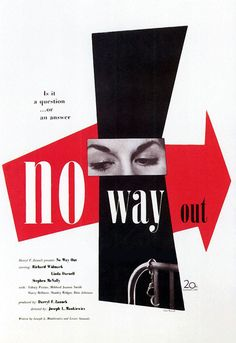 Paul Rand: Poster for Joseph L. Manciewicz's No Way Out, starring Richard Widmark and Linda Darnell (1950).