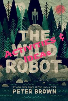 The Wild Robot – Read Aloud Learning
