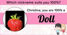 Which nickname suits you 100%?