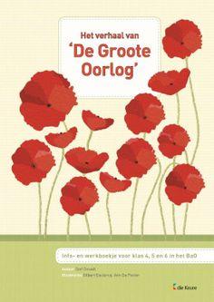 Het verhaal van 'De Groote Oorlog' : infoboekje voor klas 4, 5 en 6 in het BaO -  Desodt, Stef -  plaats 476.1