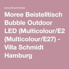 Moree Beistelltisch Bubble Outdoor LED (Multicolour/E27) - Villa Schmidt Hamburg