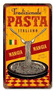 This Pasta Traditional Italian Food Vintage Restaurant Steel Sign adds some fresh flavor to your Italian restaurant or kitchen decor with the classic taste of spaghetti! Vintage Labels, Vintage Ads, Vintage Packaging, Vintage Italian Posters, Retro Poster, Retro Print, Vintage Metal Signs, Vintage Wood, Vintage Kitchen