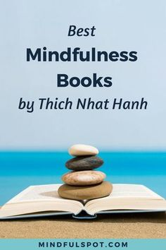Want to learn more mindfulness activities and meditation techniques? Check out these best mindfulness books by Thich Nhat Hanh and add them to your reading list. #mindfulness #meditation