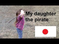 Pirates of Japan? Moving To Canada, Pirates, To My Daughter, Japan, Writing, Reading, Day, Blog, Reading Books
