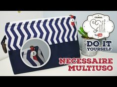 DIY::: Necessaire Multiuso - By Fê Atelier - YouTube