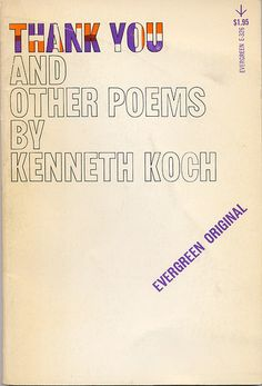 Thank You and Other Poems by Kenneth Koch. Grove Press, 1962. Cover by Roy Kuhlman. www.roykuhlman.com