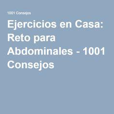 Ejercicios en Casa: Reto para Abdominales - 1001 Consejos