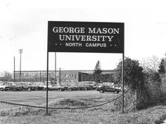 Photograph of the sign for George Mason University North Campus located at 10675 Fairfax Boulevard, Fairfax, Virginia. George Mason University acquired the former Fairfax High School building, which was built in 1936 and the 16-acre campus in January 1972. George Mason University later sold the building and land to the Catholic Diocese of Arlington in 1983. It is now Pope Paul VI High School. Copyright George Mason University
