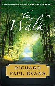 The Walk by Richard Paul Evans (good book)