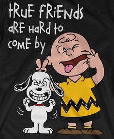 Reminds me of me and my bestie, Jason. I think I'm more Snoopy, he'd be Charlie. Peanuts Cartoon, Peanuts Snoopy, Beer Cartoon, Charlie Brown Und Snoopy, Snoopy Quotes, Peanuts Quotes, Snoopy And Woodstock, True Friends, Cartoon Characters