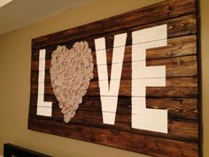 """""""Love"""" Wall Art with Reclaimed Wood and Fabric"""