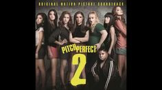 Pitch Perfect 2 - 06 - Riff Off