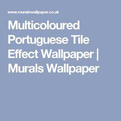 Multicoloured Portuguese Tile Effect Wallpaper | Murals Wallpaper