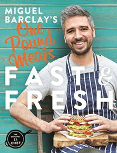 Miguel Barclay's FAST & FRESH One Pound Meals - A Review