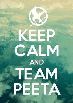 KEEP CALM AND TEAM PEETA