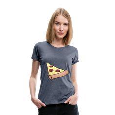 Geschenke Shop | Pizzastück - Frauen Premium T-Shirt T Shirts For Women, Fashion, Funny Women, Funny T Shirts, Woman Shirt, Cotton, Ideas, Moda, Fashion Styles