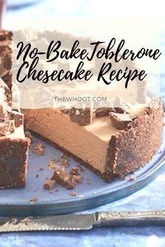 Easy No Bake Toblerone Cheesecake Ready In 30 Minutes Toblerone Cheesecake Recipe, Toblerone Cake, Cheesecake Recipes, Dessert Recipes, Desserts, Raspberry Smoothie, Apple Smoothies, Vegan Cake, Clean Eating Snacks