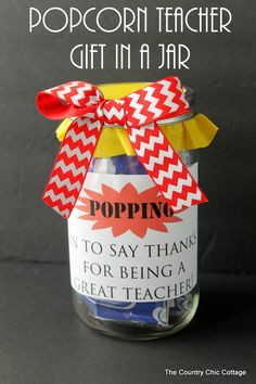 Popcorn Teacher Gift in a Jar -- print this free printable label and add popcorn to a fun gift in a jar for any teacher!