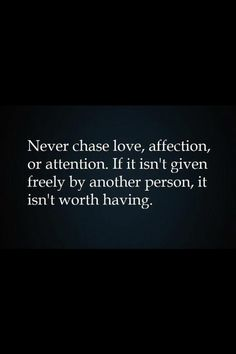 Love is given not taken....