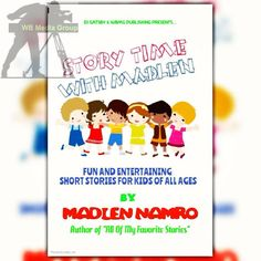 """DJ Gatsby & WBMG Publishing Presents """"Story Time With Madlen"""" by Madlen Namro *Own it on #Amazon #Kindle & #Paperback @http://amzn.to/29N3H5q"""
