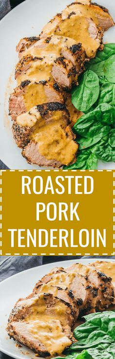Here's an easy way to cook ultra-tender roasted pork tenderloin with a creamy mustard sauce. oven / baked / keto / low carb / diet / atkins / induction / meals / recipes / easy / dinner / lunch / foods / healthy / gluten free / paleo / how to cook / best  http://eatdojo.com/healthy-recipes-salads-haters/
