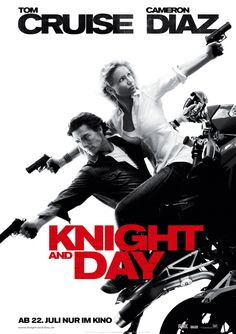 """""""Knight and Day"""" starring Tom Cruise and Cameron Diaz. (Kind of a guilty pleasure for me actually). Nice graphic poster design."""