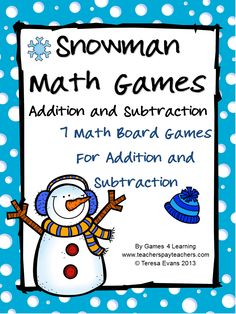 Snowman Math Games Addition and Subtraction from Games 4 Learning is a collection of 7 Math Board Games with a snowman theme. $