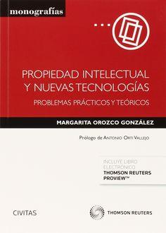 Propiedad intelectual y nuevas tecnologías / Margarita Orozco González. 2015.