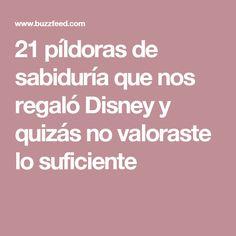 21 píldoras de sabiduría que nos regaló Disney y quizás no valoraste lo suficiente