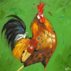 Drunken Cows - Whimsical Fine Art by Roz Rooster Painting, Rooster Art, Chicken Painting, Chicken Art, Chickens And Roosters, Pet Chickens, Diy Artwork, Galo, Coq