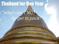 Reader Question:  Moving to Thailand for a Year – What should I not forget to bring?