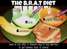 GOOD TO KNOW - The BRAT Diet: Bananas, Rice, Applesauce, Toast (Relieves nausea and diahhrea in kids with the flu) ache food upset upset health upset remedies ache Flu Remedies, Health Remedies, Home Remedies, Natural Remedies, Diarrhea Remedies, Sick Baby, Sick Kids, Sick Toddler, I'm Sick