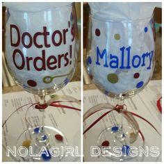 Doctors order custom wine glass.  #Doctor #wineglass #wine #etsy #ohiomade #nolabred #nola #nurses #custom #shopsmall #gift #MD #medicaldoctor #ladies