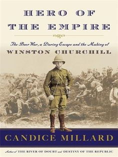 514 best 2016 ebooks images on pinterest ya books young adult hero of the empire the boer war a daring escape and the making of winston churchill by candice millard fandeluxe Gallery