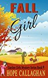 Free Kindle Book -   Fall Girl (Garden Girls Christian Cozy Mystery Series Book 9) Check more at http://www.free-kindle-books-4u.com/religion-spiritualityfree-fall-girl-garden-girls-christian-cozy-mystery-series-book-9/