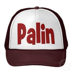 Hat to show your support for Sarah Palin's campaign for sudden and relentless reform. Hat comes in several colors.