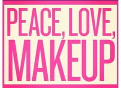 Peace, love, makeup !