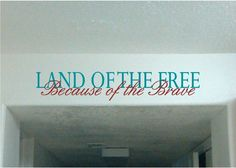 Land of the free because of the brave  Vinyl by YourVinylAnswer, $21.99
