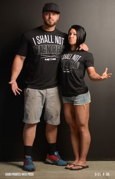 I shall no flag nor fail T-shirt Dana linn Bailey & rob Bailey