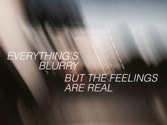 Tout est flou mais les sentiments sont réels