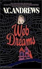 V.C. Andrews     Casteel Series     Book # 5  Web Of Dreams     http://completevca.com/lib_casteel_web.shtml#